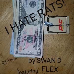 I Hate Rats (Explicit)