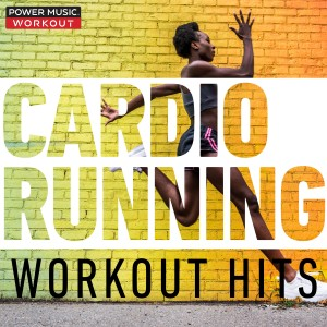 Power Music Workout的專輯Cardio Running Workout Hits (Nonstop Mix for Fitness & Workout 135 BPM)