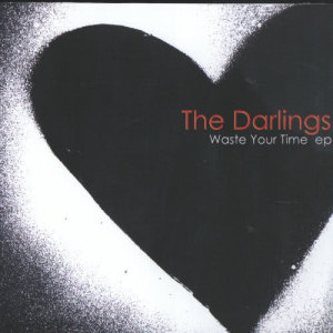 Album Waste Your Time EP from The Darlings