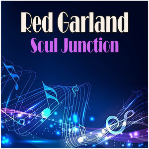 Album Soul Junction from Red Garland