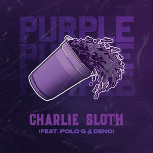 Album Purple (feat. Polo G & Deno) (Explicit) from Charlie Sloth