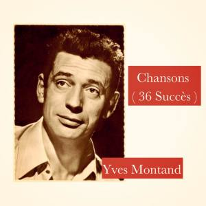 Yves Montand的專輯Chansons