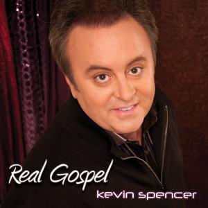 Album Real Gospel from Kevin Spencer