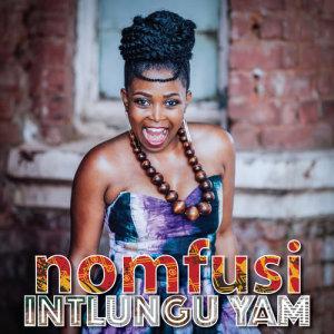 Album Intlungu Yam from Nomfusi