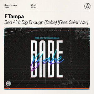 Album Bed Ain't Big Enough (Babe) [feat. Saint War] from FTampa