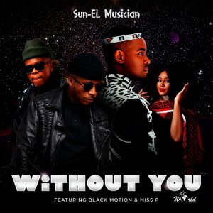 Album Without You from Sun-El Musician