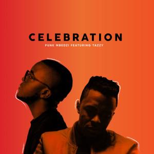 Album Celebration Single from Punk Mbedzi