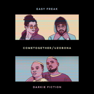 Listen to cometogether/uzobona song with lyrics from Easy freak