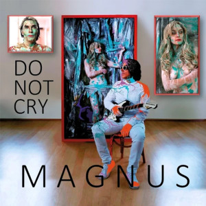 Magnus的專輯Do Not Cry (Radio Edit)