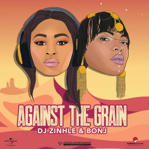 Album Against The Grain from DJ Zinhle