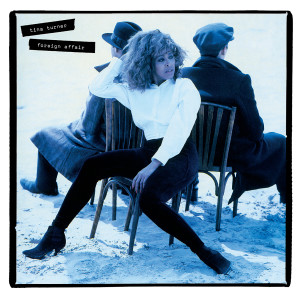 Tina Turner的專輯Stronger Than The Wind (2021 Remaster)