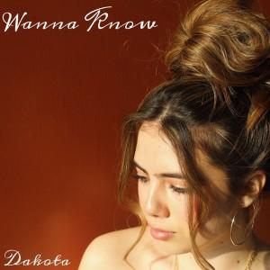 Album Wanna Know from Dakota