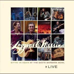 Album Live: Sittin' In Again At The Santa Barbara Bowl [Premium Version w/Bonus Tracks] from Loggins & Messina