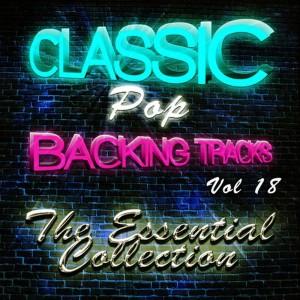 The Classic Pop Machine的專輯Classic Pop Backing Tracks, Vol. 18