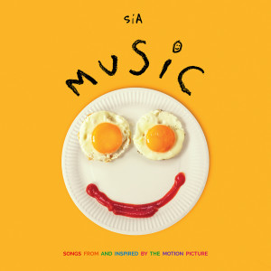 Sia的專輯Music (Songs From And Inspired By The Motion Picture)