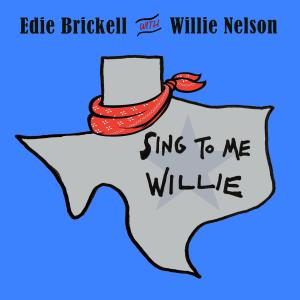 Album Sing to Me, Willie from Edie Brickell