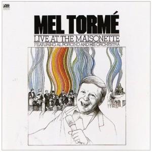 Mel Tormé的專輯Live At The Maisonette [Digital Version]