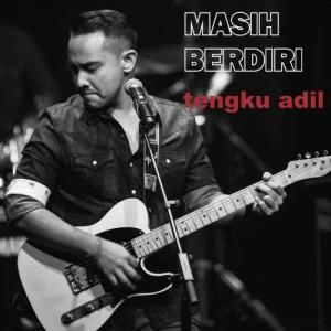 Album Masih Berdiri from Tengku Adil