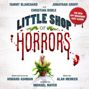 Alan Menken的專輯Little Shop of Horrors (The New Off-Broadway Cast Album)