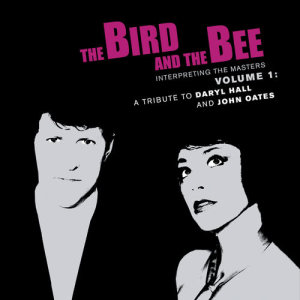Album Interpreting The Masters Volume 1: A Tribute To Daryl Hall And John Oates from The Bird & The Bee