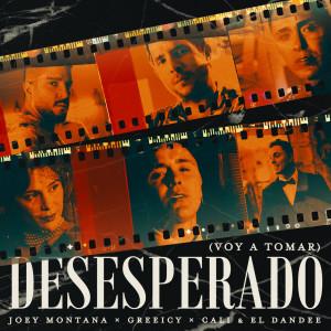 Joey Montana的專輯Desesperado (Voy A Tomar)