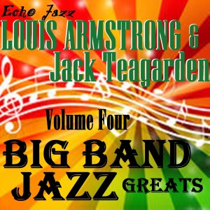 Album Big Band Jazz Greats, Vol. 4 from Louisarmstrong