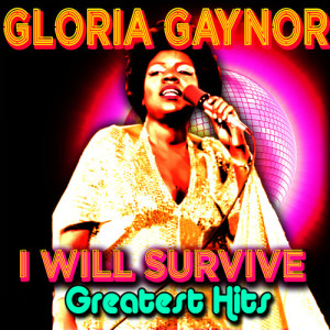 Gloria Gaynor的專輯I Will Survive - Greatest Hits