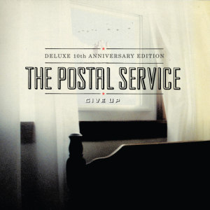 Album Give Up (Deluxe 10th Anniversary Edition) from The Postal Service