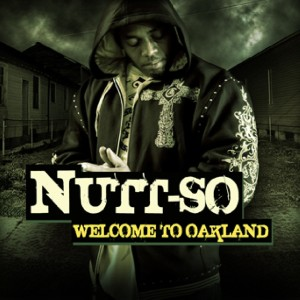 Album Welcome to Oakland from Nutt-so