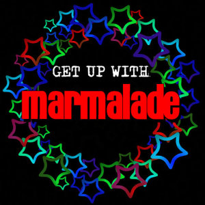 Get up with Marmalade