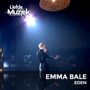 Album Eden - uit Liefde Voor Muziek (Live) from Emma Bale