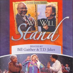 We Will Stand 2004 Bill & Gloria Gaither