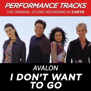 I Don't Want To Go 2001 Avalon