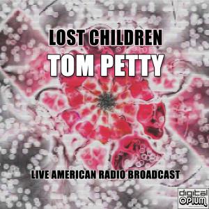 Album Lost Children from Tom Petty