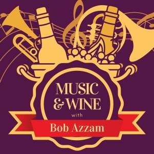 Album Music & Wine with Bob Azzam from Bob Azzam