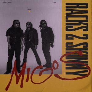 Migos的專輯Racks 2 Skinny