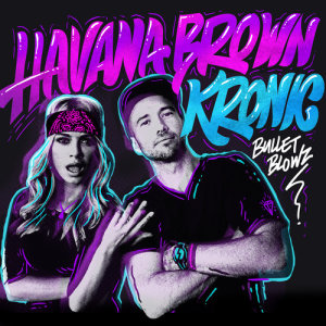 Havana Brown的專輯Bullet Blowz