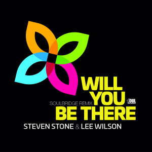 Album Will You Be There (Soulbridge Remix) from Lee Wilson