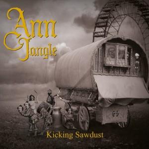 Album Kicking Sawdust from Ann Jangle