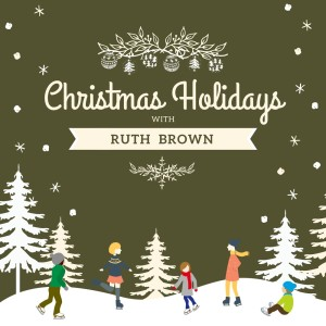 RUTH BROWN的專輯Christmas Holidays with Ruth Brown