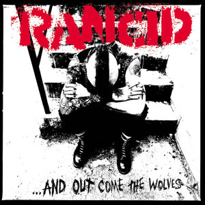 Album ...And Out Come The Wolves from Rancid