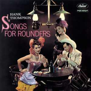 Songs For Rounders 1959 Hank Thompson