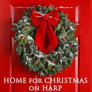 Home for Christmas on Harp