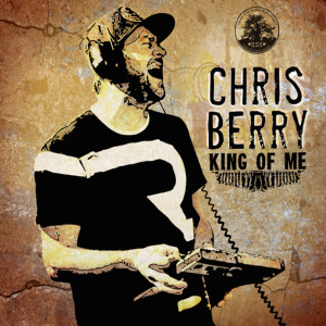 Album King of Me from Chris Berry