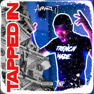 Album Tapped In (Explicit) from Amari j
