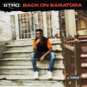 Album Back on Saratoga (Explicit) from Stro