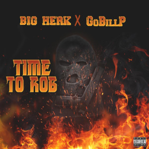 Album Time to Rob from Big Herk