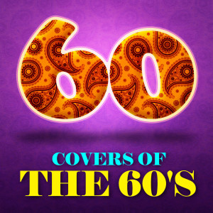 Album 60 Covers of the 60's from The Studio Sound Ensemble