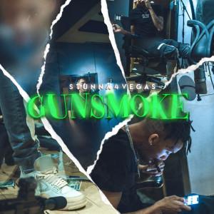 Listen to Gun Smoke song with lyrics from Stunna 4 Vegas