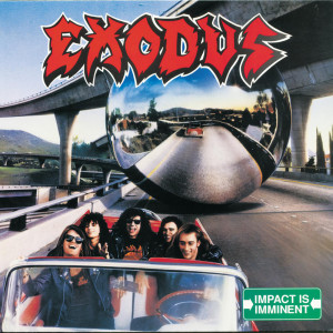 Impact Is Imminent 1990 Exodus